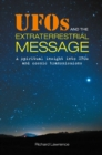 UFOs and the Extraterrestrial Message : A Spiritual Insight into Ufos and Cosmic Transmissions - Book
