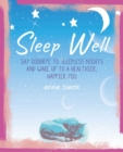 Sleep Well : The Mindful Way to Wake Up to a Healthier, Happier You - Book