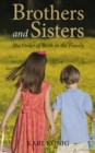 Brothers and Sisters : The Order of Birth in the Family - eBook