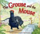 The Grouse and the Mouse : A Scottish Highland Story - Book