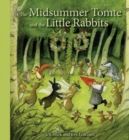 The Midsummer Tomte and the Little Rabbits : A Day-by-day Summer Story in Twenty-one Short Chapters - Book