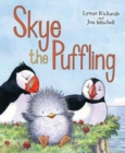 Skye the Puffling : A Baby Puffin's Adventure - Book