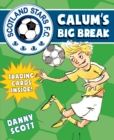 Calum's Big Break - Book