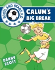 Calum's Big Break - eBook