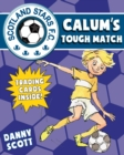 Calum's Tough Match - Book