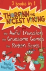 Thorfinn the Nicest Viking series Books 1 to 3 : The Awful Invasion, the Gruesome Games and the Rotten Scots - eBook
