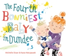 The Fourth Bonniest Baby in Dundee - Book
