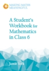 A Student's Workbook for Mathematics in Class 6 - Book