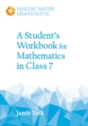A Student's Workbook for Mathematics in Class 7 - Book