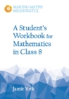A Student's Workbook for Mathematics in Class 8 - Book