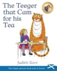 The Teeger That Cam For His Tea : The Tiger Who Came to Tea in Scots - Book