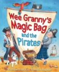 Wee Granny's Magic Bag and the Pirates - Book