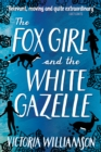 The Fox Girl and the White Gazelle - eBook