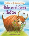 Hide-and-Seek Hettie : The Highland Cow Who Can't Hide! - Book