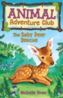 The Baby Deer Rescue (Animal Adventure Club 1) - Book