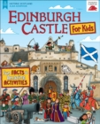 Edinburgh Castle for Kids : Fun Facts and Amazing Activities - Book