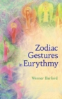 The Zodiac Gestures in Eurythmy - Book