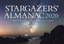 Stargazers' Almanac: A Monthly Guide to the Stars and Planets : 2020 - Book