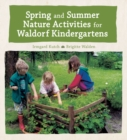 Spring and Summer Nature Activities for Waldorf Kindergartens - Book