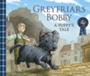 Greyfriars Bobby: A Puppy's Tale - Book