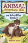 The Baby Otter Rescue (Animal Adventure Club 2) - Book