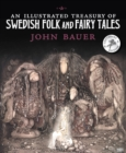 An Illustrated Treasury of Swedish Folk and Fairy Tales - Book