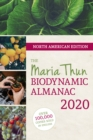North American Maria Thun Biodynamic Almanac : 2020 - Book