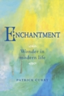 Enchantment : Wonder in Modern Life - Book