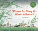 Where Do They Go When It Rains? - Book