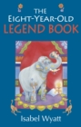 The Eight-Year-Old Legend Book - eBook