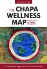 Chapa Wellness Map : A Systematic Approach to Physical Activity - Book