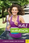Half Marathon: A Complete Training Guide for Women (2nd edition) - Book