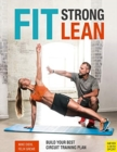 Fit. Strong. Lean. : Build Your Best Circuit Training Plan - Book