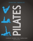 Pilates : Complete Training for a Supple Body - Book
