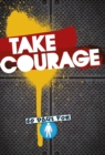 Take Courage : 60 Days for Boys - Book