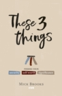 These Three Things - Book