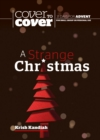 A Strange Christmas : Cover to Cover Advent Study Guide - Book