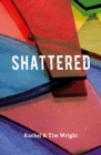 Shattered - Book