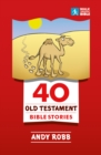 40 Old Testament Bible Stories - Book