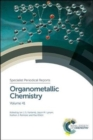 Organometallic Chemistry : Volume 41 - Book