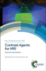 Contrast Agents for MRI : Experimental Methods - Book