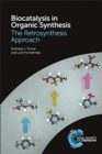 Biocatalysis in Organic Synthesis : The Retrosynthesis Approach - Book