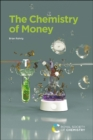 The Chemistry of Money - Book