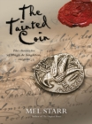 The Tainted Coin : The fifth chronicle of Hugh de Singleton, surgeon - eBook