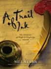 A Trail of Ink - eBook