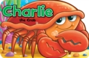 Charlie the Crab - Book