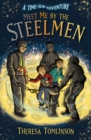 Meet Me By The Steelmen - Book
