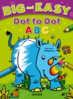 Big and Easy Dot to Dot: ABC - Book