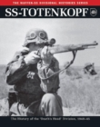 Ss: Totenkopf : The History of the Third Ss Division 1933-45 - Book