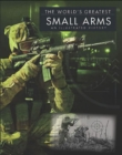 World'S Greatest Small Arms - Book